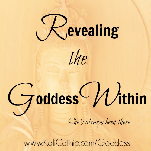 Revealing the Goddess Within